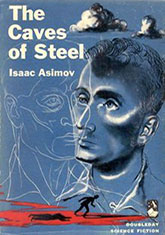 Caves of Steel first edition